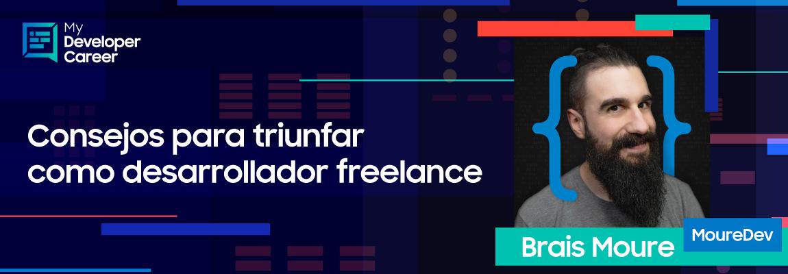 #MyDeveloperCareer: Consejos para triunfar como desarrollador freelance con MoureDev