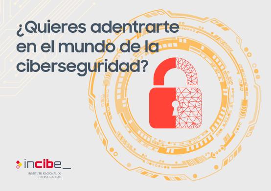 INCIBE lanza una formación gratuita en ciberseguridad para acercar esta profesión a los jóvenes