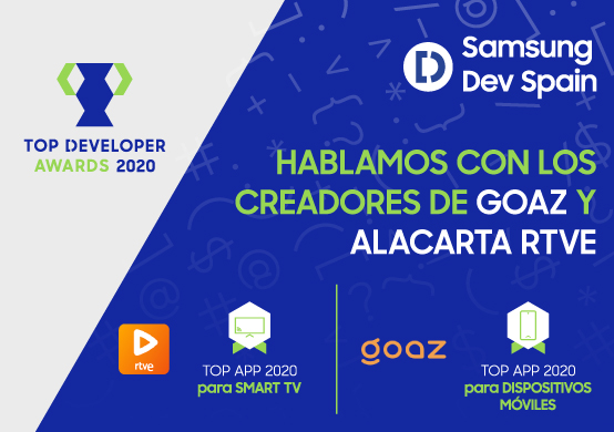alacarta RTVE y GOAZ, ganadoras de los Top Developer Awards 2020 para Smart TV y dispositivos móviles