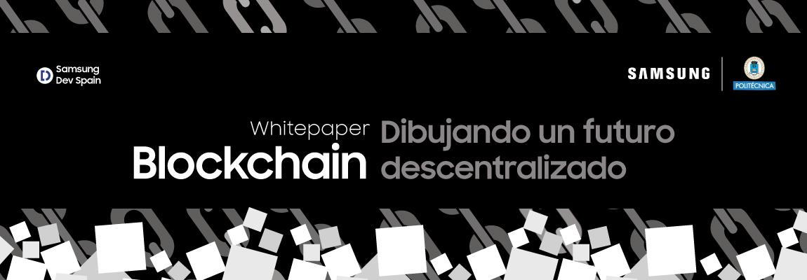 """""""Blockchain: dibujando un futuro descentralizado"""", un nuevo informe técnico de Samsung y la UPM"""