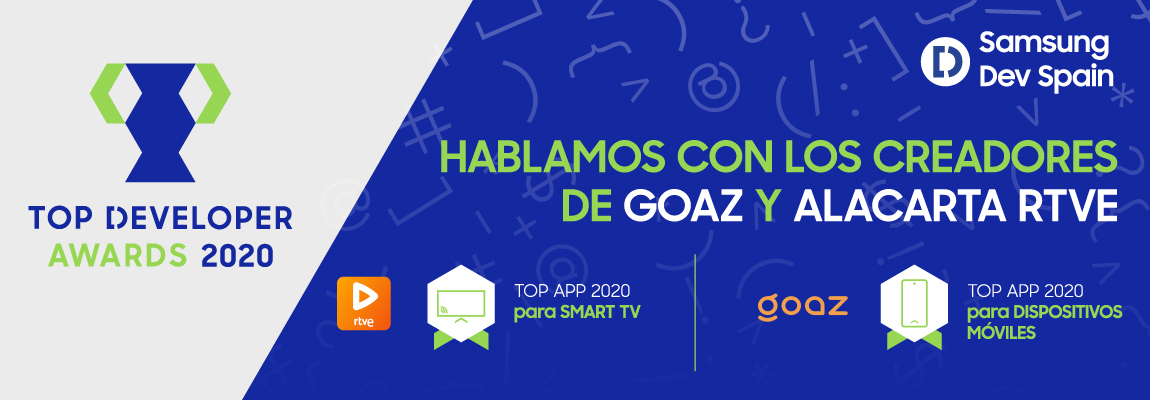 alacarta RTVE y GOAZ, ganadoras de los Top Developer Awards 2020 para Smart TV y dispositivos móviles