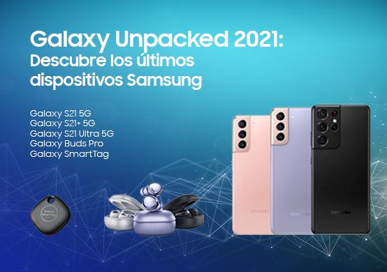 ¿Te perdiste el Samsung Galaxy Unpacked 2021? ¡Te contamos todas las novedades!