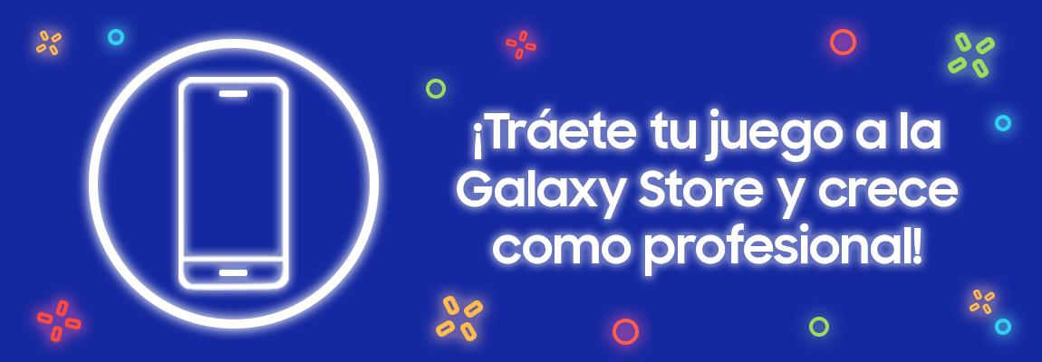 ¿Eres creador de juegos? ¡Tráetelos a la Galaxy Store!