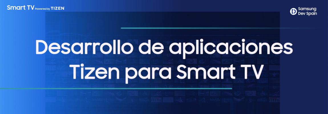 ¡Aprende a desarrollar apps Tizen para Smart TV con este nuevo curso!
